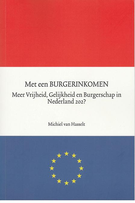Met een BURGERINK0MEN meer Vrijheid, Gelijkheid en Burgerschap in Nederland 202? Boek omslag