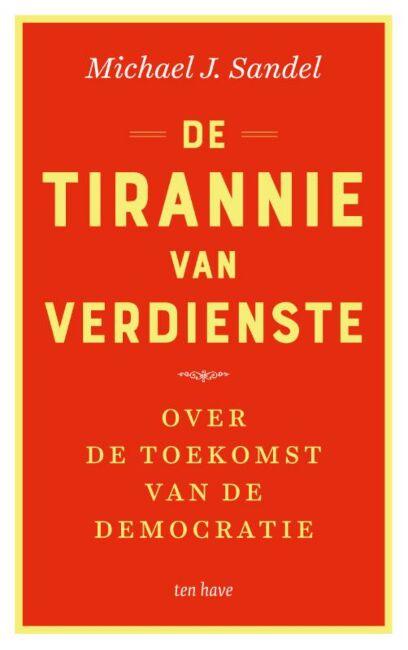 De tirannie van verdienste - Boek omslag
