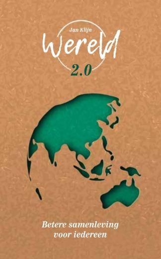 Wereld 2.0 - Betere samenleving voor iedereen Boek omslag