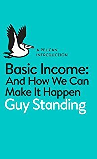 Basic Income And How Can We Make It Happen Boek omslag