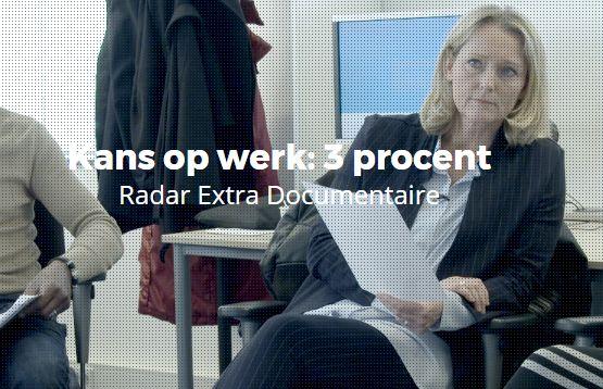 Radar Extra: kans op werk: 3 procent
